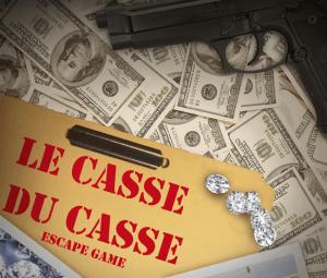 Affiche Le Casse Du Casse salle escape game Hyères